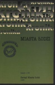 Kronika Miasta Łodzi. 1995 z. 1