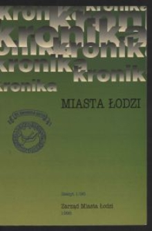 Kronika Miasta Łodzi. 1996 z. 1