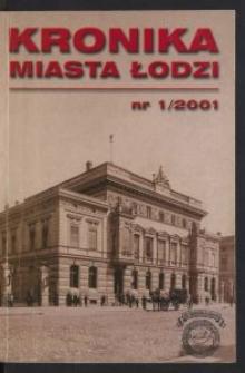 Kronika Miasta Łodzi. 2001 nr 1