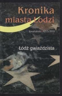 Kronika Miasta Łodzi : kwartalnik. 2010 [nr] 4 (52)