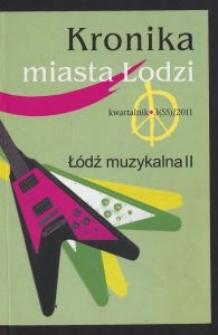 Kronika Miasta Łodzi : kwartalnik. 2011 [nr] 3 (55)