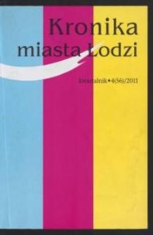 Kronika Miasta Łodzi : kwartalnik. 2011 [nr] 4 (56)