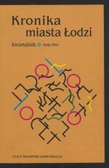 Kronika Miasta Łodzi : kwartalnik. 2013 [nr] 2 (62)