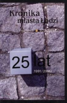 Kronika Miasta Łodzi : kwartalnik. 2016 [nr] 1 (73)