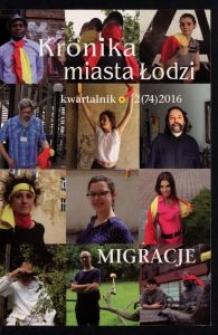 Kronika Miasta Łodzi : kwartalnik. 2016 [nr] 2 (74)