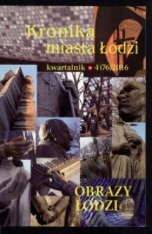 Kronika Miasta Łodzi : kwartalnik. 2016 [nr] 4 (76)