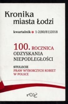 Kronika Miasta Łodzi : kwartalnik. 2018 [nr] 1/2 (80/81)