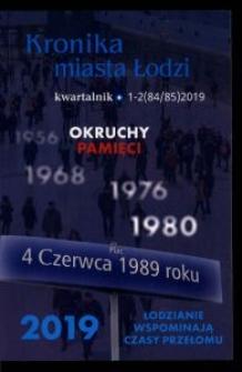 Kronika Miasta Łodzi : kwartalnik. 2019 [nr] 1/2 (84/85)