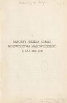 Raporty prezesa Komisji Województwa Mazowieckiego z lat 1823-1830