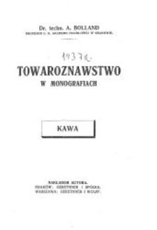 Towaroznawstwo w monografiach. [Z. 2], Kawa