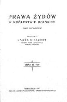 Prawa Żydów w Królestwie Polskiem : zarys historyczny
