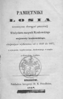Pamiętniki Łosia, towarzysza choragwi pancernéj Władysława margrabi Myszkowskiego, obejmujące wydarzenia od 1646 do 1667, z rękopismu współczesnego, dochowanego w zamku podhoreckim