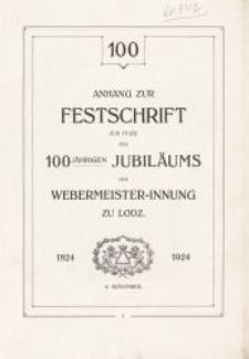 Anhang zur Festschrift zur Feier des 100-jährigen Jubiläums der Webermeister-Innung zu Lodz : 1824-1924