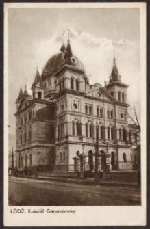 Łódź. Kościół Garnizonowy [Dokument ikonograficzny]