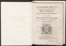 Alexandri Politi [...] Orationes ad Academiam Pisanam : fragmenty