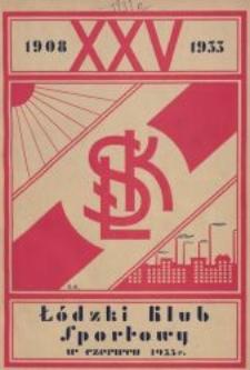 Łódzki Klub Sportowy : 1908 - 1933