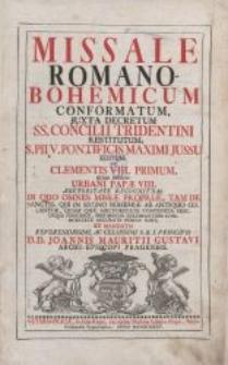 Missale Romano-Bohemicum conformatum, juxta decretum, SS. Concili Tridentini restitutum, S.PII V. Pontificis Maximi Jussu […] : [Cz. 1]