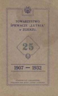 """Sprawozdanie z działalności Towarzystwa Śpiewaczego """"Lutnia"""" w Zgierzu za lata 1907-1932"""