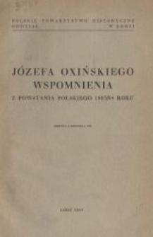 Józefa Oxińskiego wspomnienia z powstania polskiego 1863/64 roku