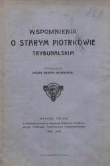 Wspomnienia o starym Piotrkowie Trybunalskim