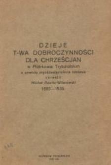 Dzieje Towarzystwa Dobroczynności dla Chrześcijan w Piotrkowie Trybunalskim z powodu pięćdziesięciolecia istnienia