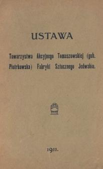 Ustawa Towarzystwa Akcyjnego Tomaszowskiej (gub. Piotrkowska) Fabryki Sztucznego Jedwabiu