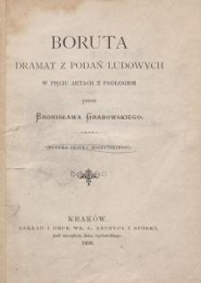 Boruta : dramat z podań ludowych w 5 aktach z prologiem