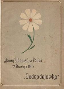 """""""Dzień Ubogich"""" w Łodzi, 17-go września 1911 roku : jednodniówka"""