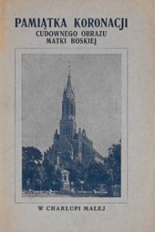 Pamiątka koronacji obrazu Matki Boskiej w Charłupi Małej ziemi sieradzkiej diecezji włocławskiej
