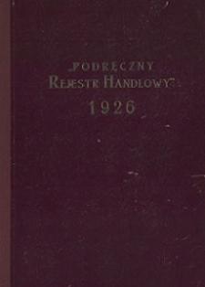 Podręczny Rejestr Handlowy 1926 r. [Cz. 1]