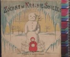 Zochna w krainie śnieżek : przygody wierszem