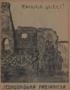 Jednodniówka Pabjanicka : Ratujcie dzieci : Pabjanice w czerwcu 1916 r.