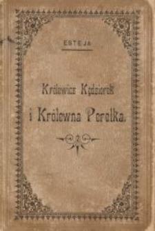 Królewicz Kędziorek i Królewna Perełka