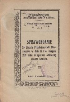 Sprawozdanie ze Zjazdu Przedstawicieli Ministerstw w dniu 15 i 16 sierpnia 1919 roku w sprawie odbudowy miasta Kalisza