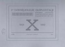 I-sze dziesięciolecie eksploatacji Łódzkich Elektrycznych Kolei Dojazdowych 1901-1910