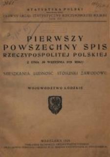 Pierwszy powszechny spis Rzeczypospolitej Polskiej z dnia 30 września 1921 roku : mieszkania, ludność, stosunki zawodowe : województwo łódzkie