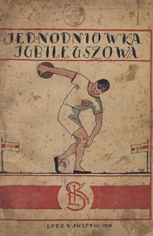 Jednodniówka jubileuszowa Łódzkiego Klubu Sportowego 1908-1924