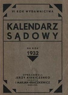 Kalendarz Sądowy na Rok 1932. R. 6