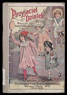 Przyjaciel dziatek : wierszyki dla dziatwy polskiej w Ameryce. 2