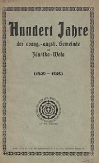 Geschichte der evang.-augsburgischen Gemeinde zu Zduńska Wola : aus Anlaß der Hundertjahrfeier der Gemeinde