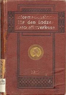 Informationsbuch für den Lodzer Geschäftsverkehr 1912