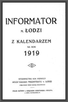 Informator m. Łodzi : z kalendarzem na rok 1919. R. 1