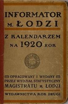 Informator m. Łodzi : z kalendarzem na rok 1920. R. 2 [Cz. 1]