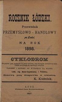Rocznik Łódzki : przewodnik przemysłowo-handlowy po Łodzi na rok 1898