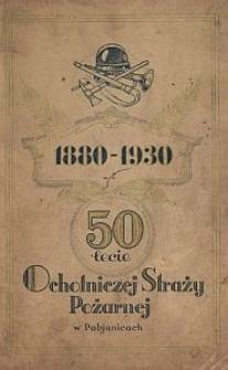 50-lecie Ochotniczej Straży Pożarnej w Pabjanicach : 1880-1930