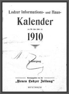 """Lodzer Informations- und Haus-Kalender : für das Jahr 1910 : hrsg. von der """"Neuen Lodzer Zeitung"""". Jg. 1"""