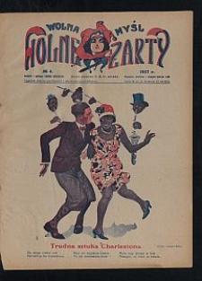 Wolna Myśl Wolne Żarty : tygodnik artystyczno-literacki i satyryczno-humorystyczny. 1927 [R. 9] no 4