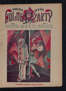 Wolna Myśl Wolne Żarty : tygodnik artystyczno-literacki i satyryczno-humorystyczny. 1927 [R. 9] no 6
