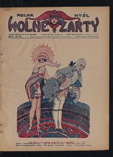 Wolna Myśl Wolne Żarty : tygodnik artystyczno-literacki i satyryczno-humorystyczny. 1927 [R. 9] no 9