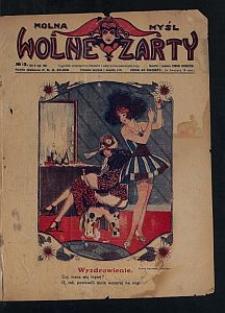 Wolna Myśl Wolne Żarty : tygodnik artystyczno-literacki i satyryczno-humorystyczny. 1927 R. 9 no 13